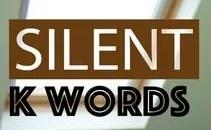 TPOTG Silent K Words 01